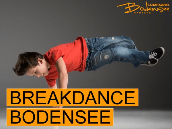 Breakdance Hip Hop Bodensee Tanzfabrik Markdorf bei Friedrichshafen
